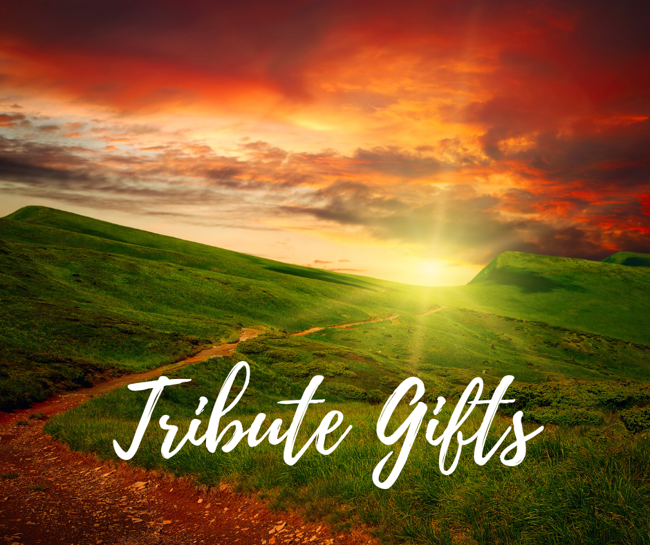 Tribute Gifts – Second Quarter 2019