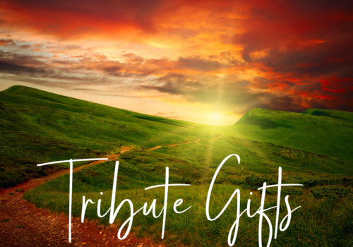 Tribute Gifts - First Quarter 2021