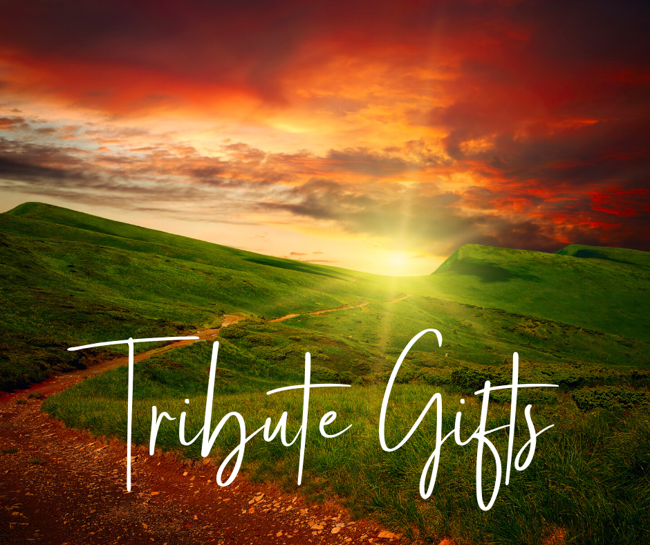 Tribute Gifts – First Quarter 2021